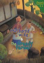 A HUSBAND AND A WIFE THE GREEDY FARMER(CD1장포함)(STORY CLUB LEVEL 1-6)(전2권)
