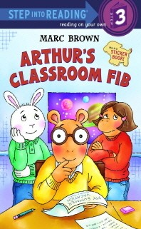 ARTHUR S CLASSROOM FIB(STEP INTO READING STEP. 3)