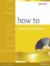 How to Teach Pronunciation (BK+Audio CD)