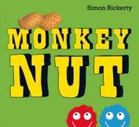 Monkey Nut. by Simon Rickerty