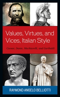 Values, Virtues, and Vices, Italian Style