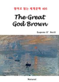 The Great God Brown (영어로 읽는 세계문학 405)