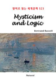 Mysticism and Logic (영어로 읽는 세계문학 523)