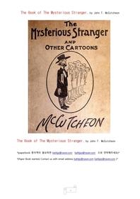 낯선이방인만화.The Book of The Mysterious Stranger, by John T. McCutcheon