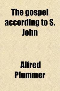 The Gospel According to S. John