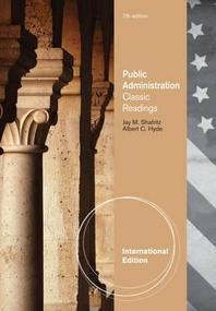 Public Administration : Classic Readings