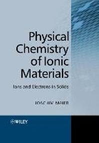 [해외]Physical Chemistry of Ionic Materials