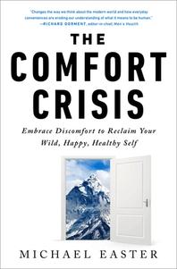 [해외]The Comfort Crisis