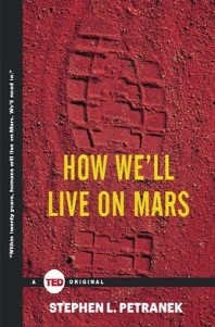 [����]How We'll Live on Mars ( Ted Books )
