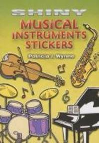 Shiny Musical Instruments Stickers [With 18 Stickers]