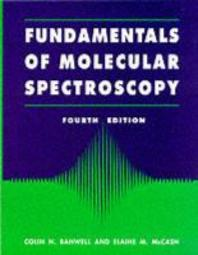Fundamentals of Molecular Spectroscopy