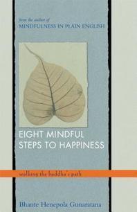[해외]Eight Mindful Steps to Happiness (Paperback)