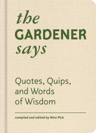 [해외]The Gardener Says