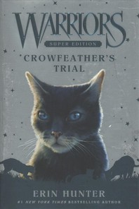 [해외]Crowfeather's Trial (Hardcover)