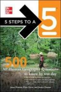5 Step to a 5 : 500 AP Human Geography Questions to Know by test day