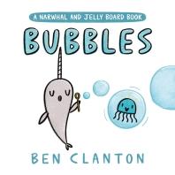 [해외]Bubbles (a Narwhal and Jelly Board Book)