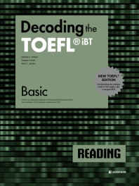 Decoding the TOEFL iBT Reading Basic(New TOEFL Edition)