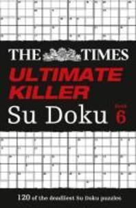 [해외]The Times Ultimate Killer Su Doku Book 6 (Paperback)