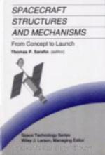 Spacecraft Structures and Mechanisms : From Concept to Launch