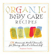 [해외]Organic Body Care Recipes