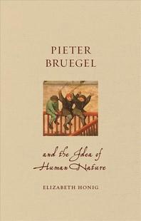 [해외]Pieter Bruegel and the Idea of Human Nature