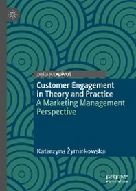 [해외]Customer Engagement in Theory and Practice