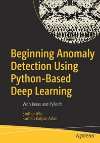 [해외]Beginning Anomaly Detection Using Python-Based Deep Learning