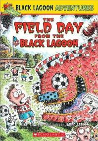 [해외]The Field Day from the Black Lagoon (Black Lagoon Adventures #6), 6