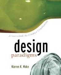 Design Paradigms : A Sourcebook for Creative Visualization