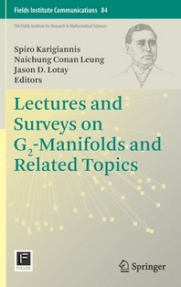 [해외]Lectures and Surveys on G2-Manifolds and Related Topics