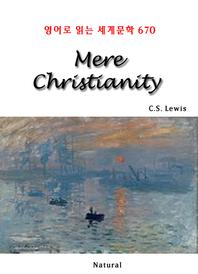 Mere Christianity (영어로 읽는 세계문학 670)