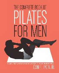 [해외]The Complete Book of Pilates for Men