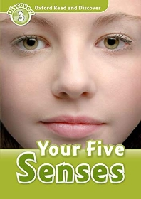 YOUR FIVE SENSES(READ AND DISCOVER 3)