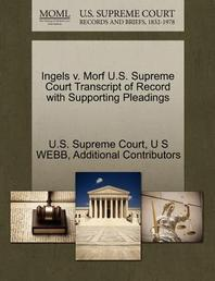 Ingels V. Morf U.S. Supreme Court Transcript of Record with Supporting Pleadings