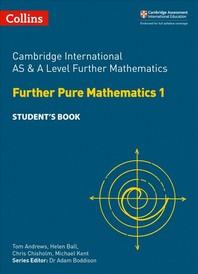 [해외]Cambridge International as and a Level Further Mathematics Further Pure Mathematics 1 Student Book