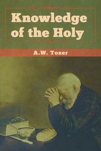 [해외]Knowledge of the Holy (Paperback)
