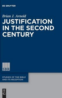 [해외]Justification in the Second Century (Hardcover)