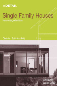 Single Family Housing, 2/e : Concepts, Planning, Construction