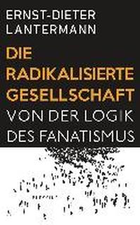 [해외]Die radikalisierte Gesellschaft (Hardback)