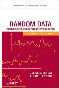Random Data, 4/e : Analysis and Measurement Procedures