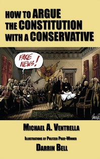 How to Argue the Constitution with a Conservative