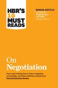 """[해외]Hbr's 10 Must Reads on Negotiation (with Bonus Article """"15 Rules for Negotiating a Job Offer"""" by Deepak Malhotra) (Hardcover)"""