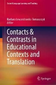 [해외]Contacts and Contrasts in Educational Contexts and Translation