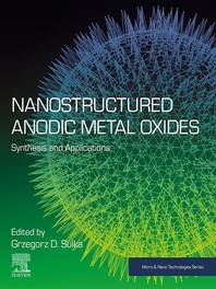 Nanostructured Anodic Metal Oxides: Synthesis and Applications