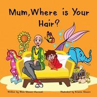 [해외]Mum, Where is Your Hair?
