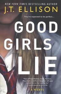[해외]Good Girls Lie (Paperback)