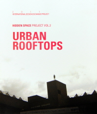 Urban Rooftops(어반 루프탑)(Hidden Space Project 2)