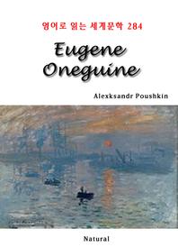 Eugene Oneguine (영어로 읽는 세계문학 284)