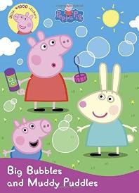Peppa Pig: Big Bubbles and Muddy Puddles