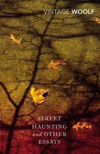 [해외]Street Haunting and Other Essays?